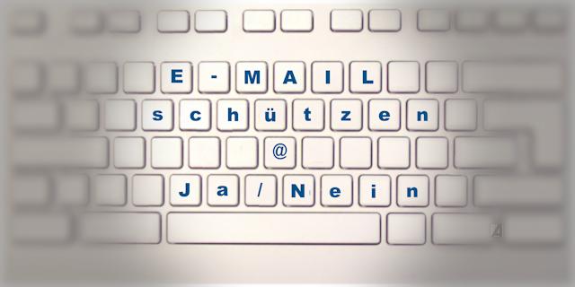E-Mails verschlüsseln: Wann ja – wann nein